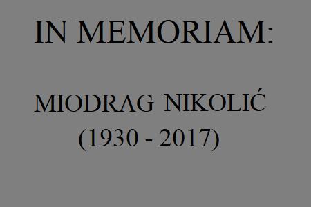 IN MEMORIAM Miodrag Nikolić